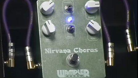 Wampler Nirvana Chorus Pedal Review
