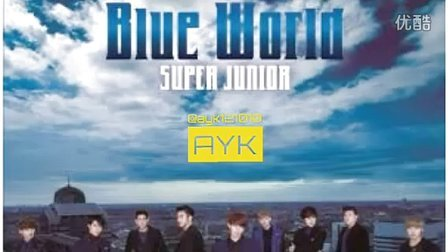[Sound] [FULL] Blue World SUPER JUNIOR