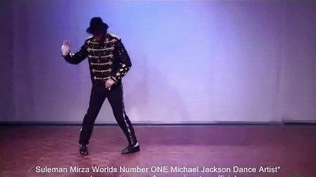 全世界最棒的MJ舞者Suleman Mirza 模仿MJ who is it