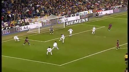 【经典回顾】2005-06赛季西甲联赛巴萨3:0皇马集锦