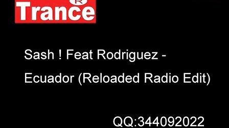 Sash Feat Rodriguez-Ecuador(Reloaded Radio Edit)