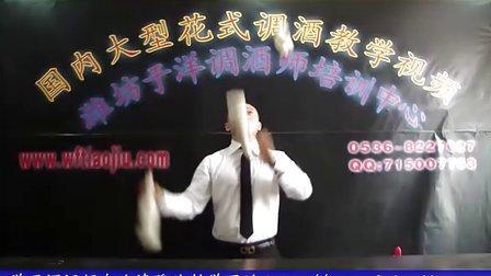"""""""中国花式调酒之父""""山东潍坊市调酒师培训学校于洋老师教学视频(第四集)"""
