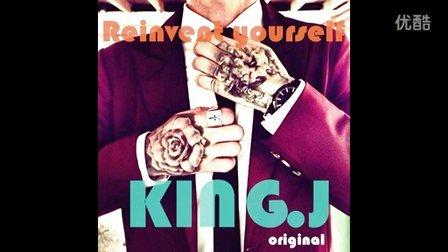 <<Reinvent yourself>>-KING.J(ORIGINAL)