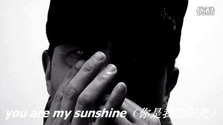 youaremysunshine(你是我的阳光)