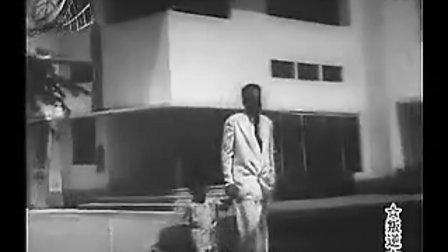 《叛逆》01 黑白 国语译制片 无字幕 巴基斯坦电影 剧情 1957年上海译制厂出品-320x240