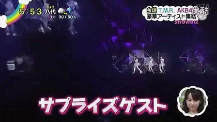 140120 ZIP! 金爆 T.M.R AKB48 豪華アーティスト集結