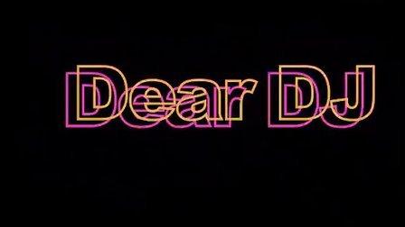 Dear DJ Intro