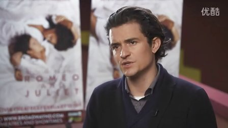 奥兰多布鲁姆《罗密欧与朱丽叶》采访5