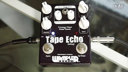 Wampler Faux Tape Echo Delay Demo - Tom Quayle