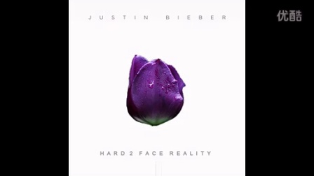 Justin Bieber 新单《Hard 2 Face Reality》
