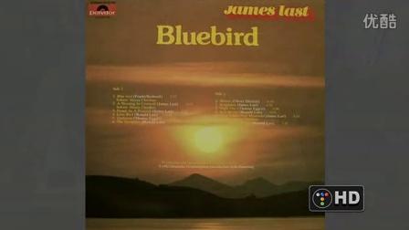 """夏日的避暑旋律 - 詹姆斯.拉斯特的""""蓝鸟"""""""