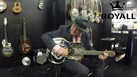 荣御乐器 ROYALL 301试听 布鲁斯丽声滑棒吉他