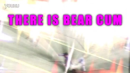 THERE_IS_BEAR_CUM