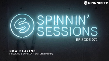 【Spinnin Records】Spinnin' Sessions 072 - 嘉宾Tom Swoon
