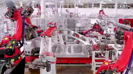 Tesla Motors 特斯拉电动汽车制造过程—在线播放—优酷网,