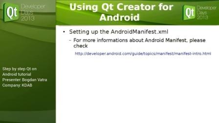 Qt on Android           QtDD13 - Bogdan Vatra - Step by step  tutorial