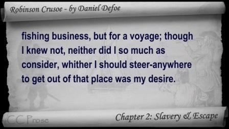 Chapter 02 - 鲁滨逊漂流记 - Slavery & Escape