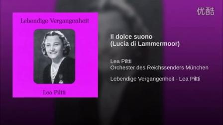 Lea Piltti Il dolce suono (Lucia di Lammermoor)