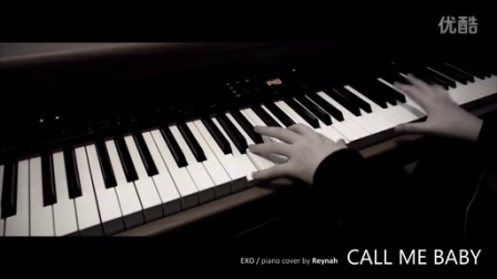 'CALL ME BABY' Piano cover 钢琴版本 - EXO 엑소