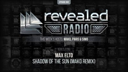 Revealed Radio #002 - Hosted by Mako, Paris & Simo