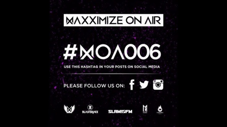 Maxximize On Air - Episode #006