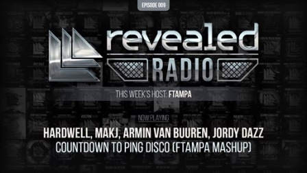Revealed Radio #009 - Hosted by FTampa