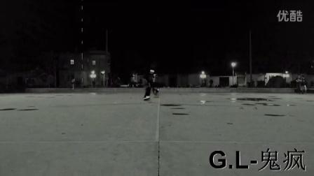 【鬼灵曳步舞团】G.L 舞团曳舞视频 鬼疯 鬼修 夜魅 鬼灵 广东曳舞新秀