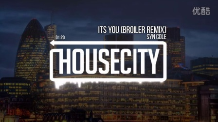 【KILO分享君】Syn Cole - Its You 《Broiler Remix》