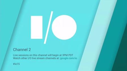 Google I/O 2015 - Day 1 - Channel 2