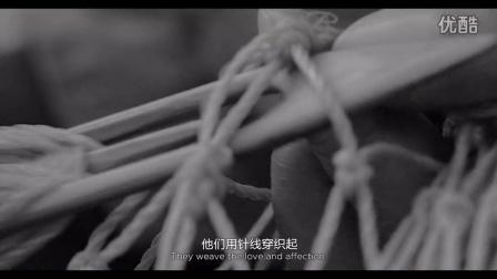 《海与情-手艺人篇》獐子岛企业微电影