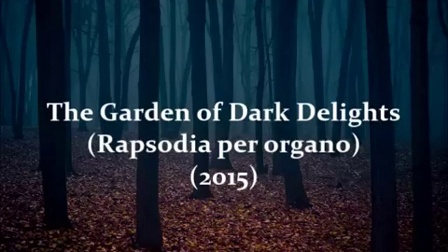 Carlotta Ferrari — The Garden of Dark Delights (2015)