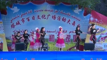 """塔城市四中""""幸福塔城,和谐四中,民族团结一家亲""""文化广场演出"""