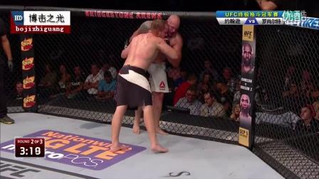 格斗比赛视频《约韩逊VS罗肖尔特》UFC终极格斗冠军赛 男选手赛精彩剪辑版