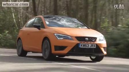 [新车]What car评测2014年的西亚特Seat Leon Cupra-汽车视频