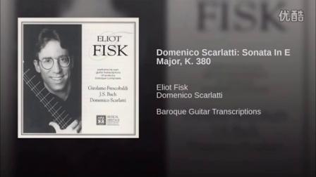 菲斯克 演奏 斯卡拉蒂E大调奏鸣曲K.380