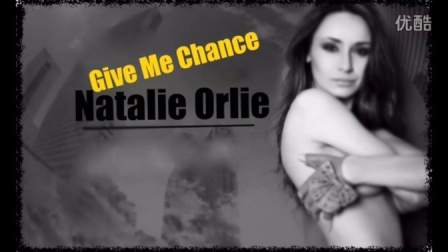 """Give me chance"" Natalie Orlie [Original song]"
