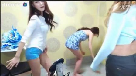 3个女人一条街~ AFREECA TV 热舞 性感 韩国女主播