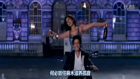 Shahrukh Khan  印度电影歌舞  爱无止境  此生不换 Jab Tak Hai Jaan 中文字幕  沙鲁克·汗 Baadshah xarulhan