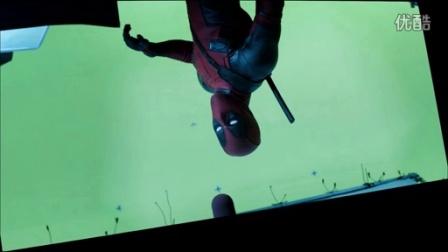 《死侍》幕后特效解析(Deadpool )