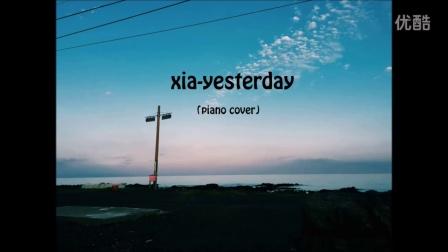 XiA - Yesterday