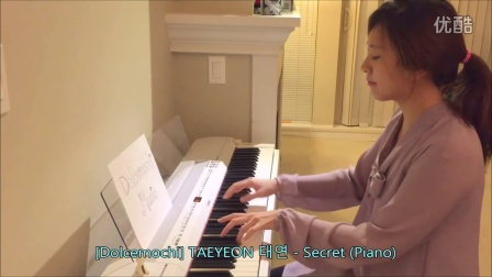 [Dolcemochi] TAEYEON 태연 - Secret (Piano by Dolcemochi)