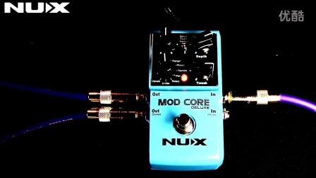 NUX mod core deluxe周边单块效果器演示视频