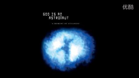 God Is An Astronaut - A Moment Of Stillness ( Full Album )