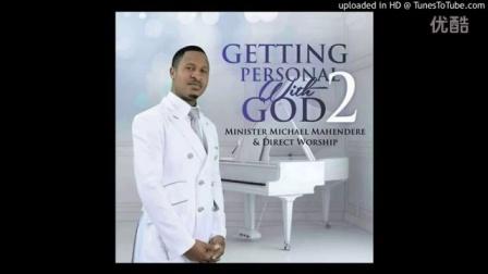 Minister Michael Mahendere & Direct Worship - Mweya Mutsvene