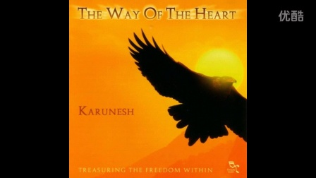 Karunesh - A journey of the heart
