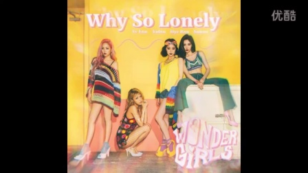 Wonder Girls -  Why So Lonely ( Audio )