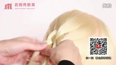 编发手法14,反手五股辫编发手法(陆丽妃),陆丽妃彩妆造型纹绣美甲培训,名师