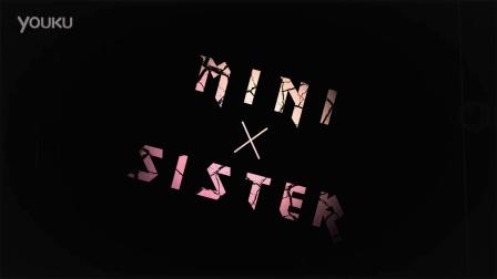 Mini Sister新歌预告2