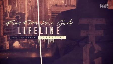 卫斯理地塚美国德克萨斯州奥斯汀市说唱金属核 Fire From The Gods - Lifeline