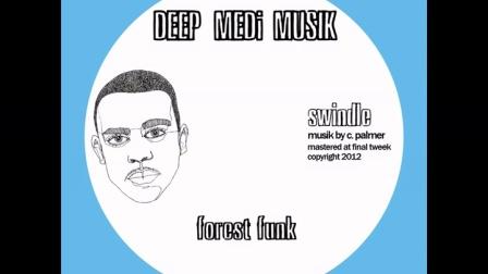 Swindle - Forest Funk